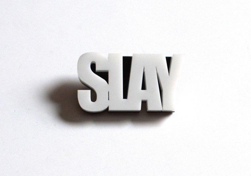 Black & White SLAY Pin